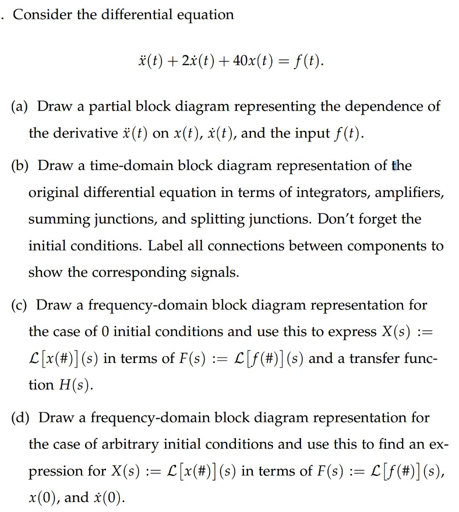 hight resolution of consider the differential equation a draw a partial block diagram representing the dependence of