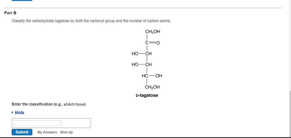Solved: Part B Classify The Carbohydrate Tagatose By Both