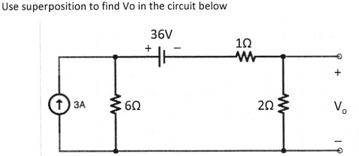 Solved: Use Superposition To Find Vo In The Circuit Below