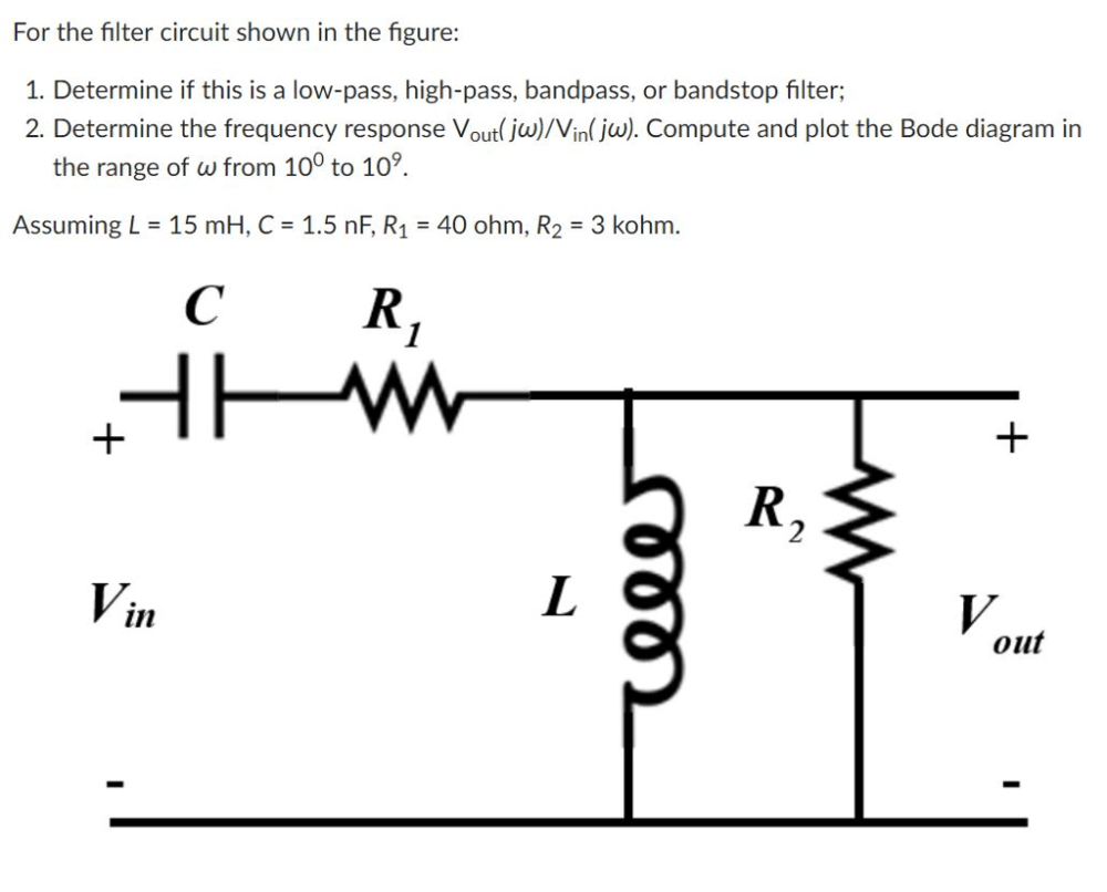 medium resolution of for the filter circuit shown in the figure 1 determine if this is a low