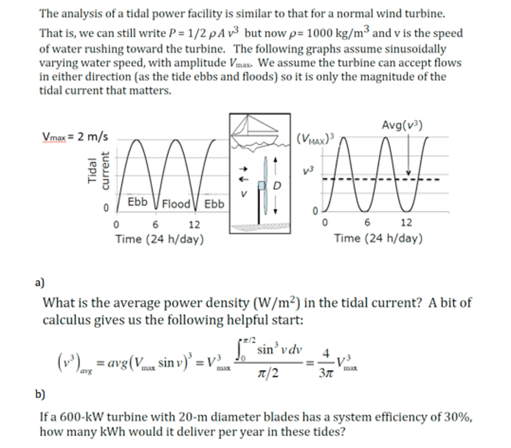 medium resolution of question the analysis of a tidal power facility is similar to that for a normal wind turbine that is we