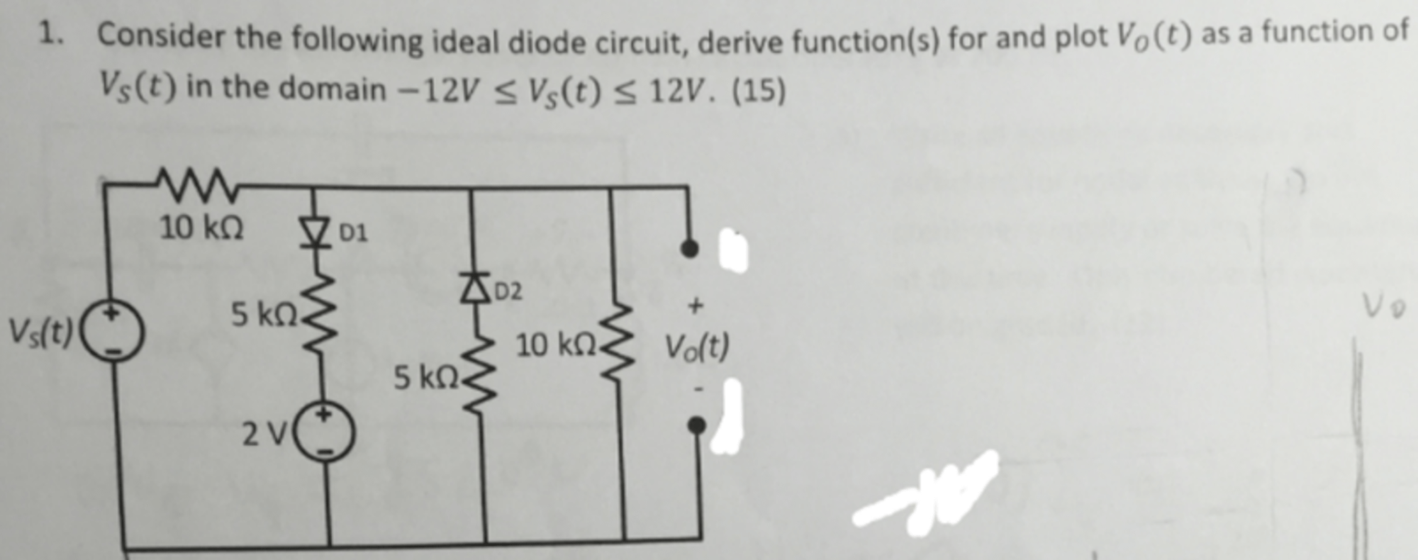 hight resolution of consider the following ideal diode circuit derive function s for and plot vo