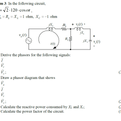 Phasor Diagram Of Rl Circuit Suzuki Swift Wiring Solved Derive Phasors And Power Factor Draw Di