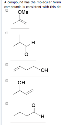 Solved: A Compound Has The Molecular Formula Of C4H8O. It