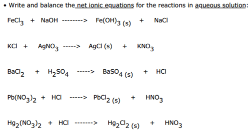 Solved Write And Balance The Net Ionic Equations For The