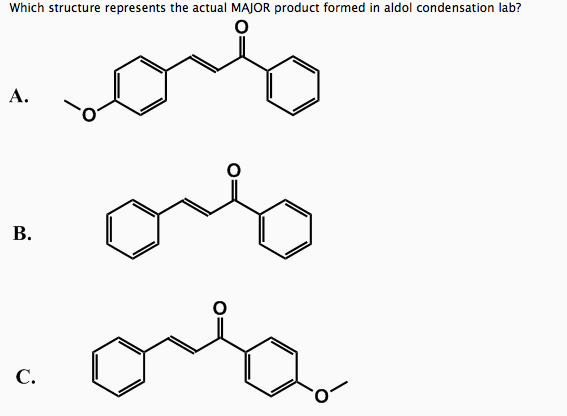 Solved: Which Structure Represents The Actual MAJOR Produc