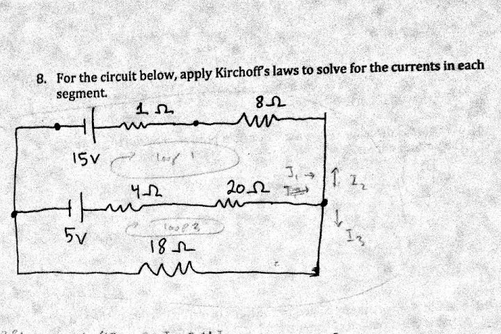 Solved: 8. For The Circuit Below, Apply Kirchoff's Laws To