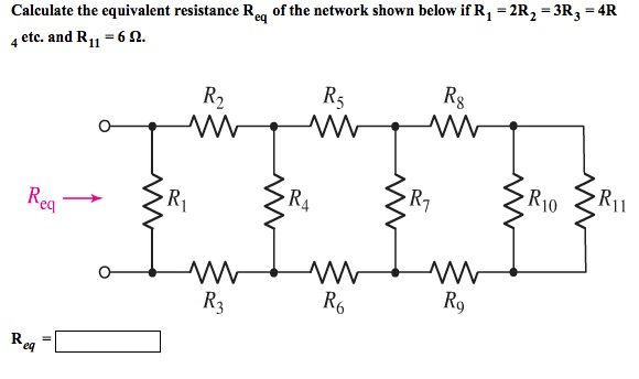 Solved: Calculate The Equivalent Resistance Req Of The Net