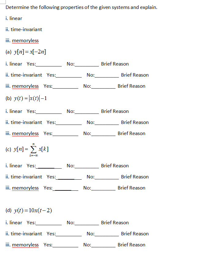 Solved: Determine The Following Properties Of The Given Sy