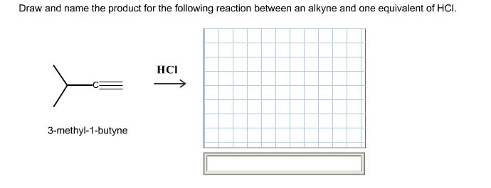 Solved: Draw And Name The Product For The Following Reacti