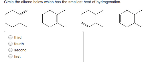 Solved: Circle The Alkene Below Which Has The Smallest Hea