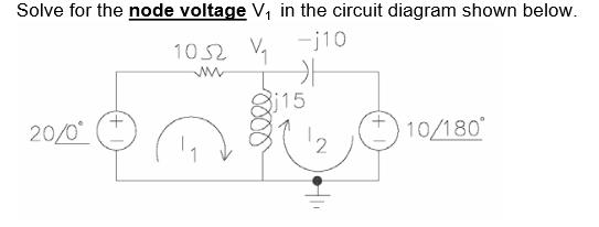 Solved: Solve For The Node Voltage V1 In The Circuit Diagr