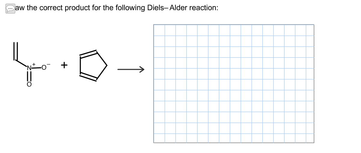 Solved: Draw The Correct Product For The Following Diels-A