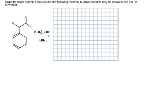 Solved: Draw The Major Organic Product(s) For The FoAowing