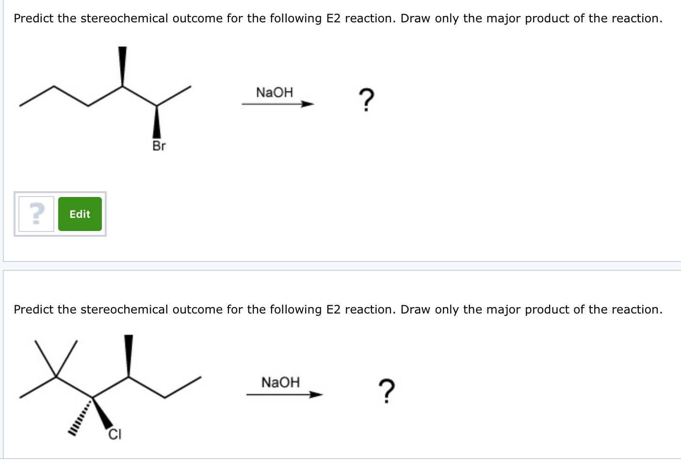 Solved: Predict The Stereo Chemical Outcome For The Follow