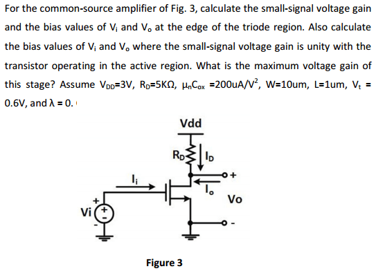 For The Common-source Amplifier Of Fig. 3, Calcula