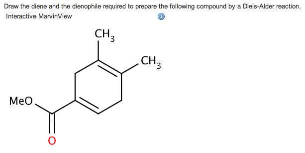 Solved: Draw The Diene And The Dienophile Required To Prep