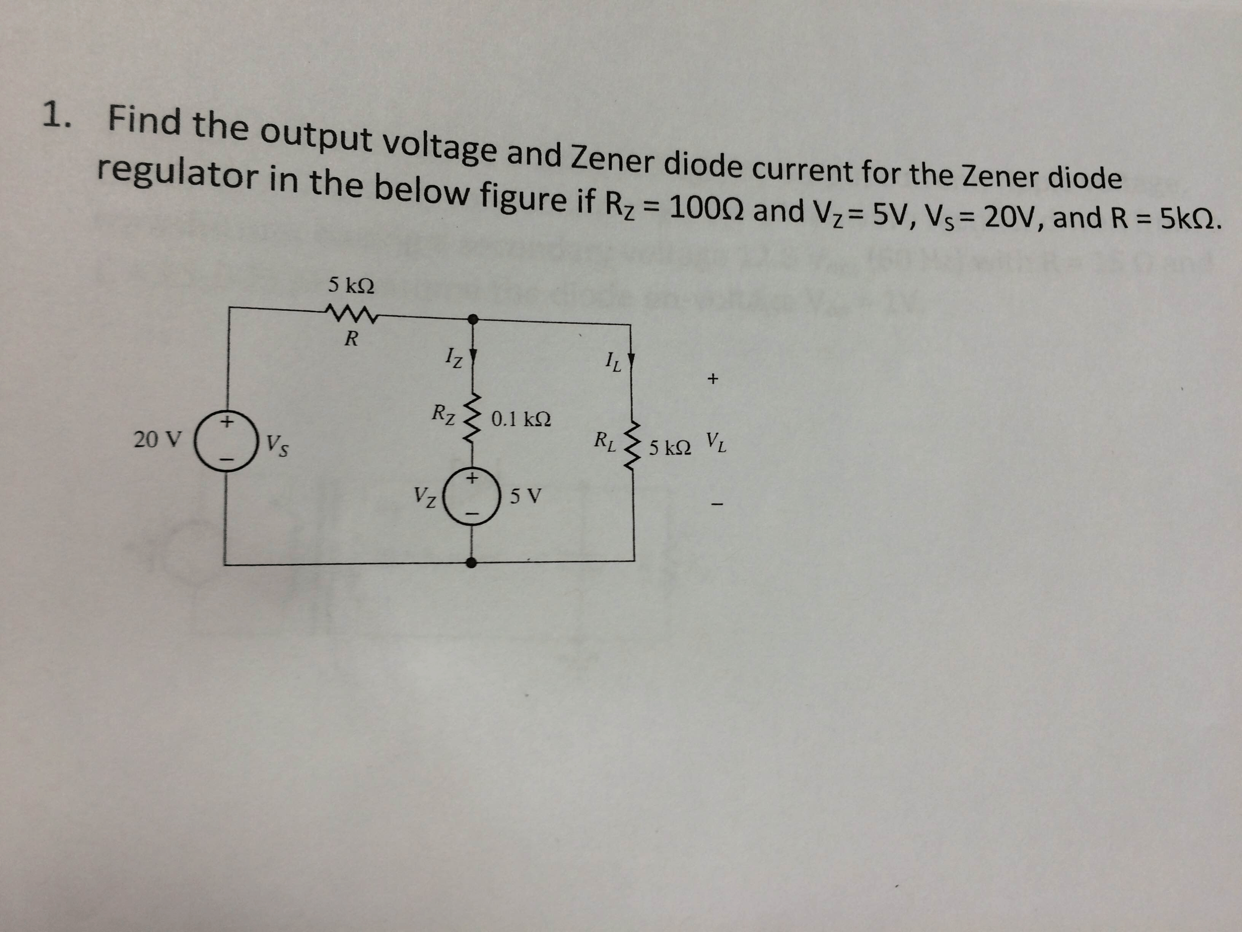 Output Given Figure Shows A Typical Zener Diode Regulator Circuit