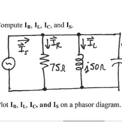 How To Make A Phasor Diagram Radio Wiring For 2003 Chevy Silverado Solved Compute Ir Il Ic And Is B Plot An