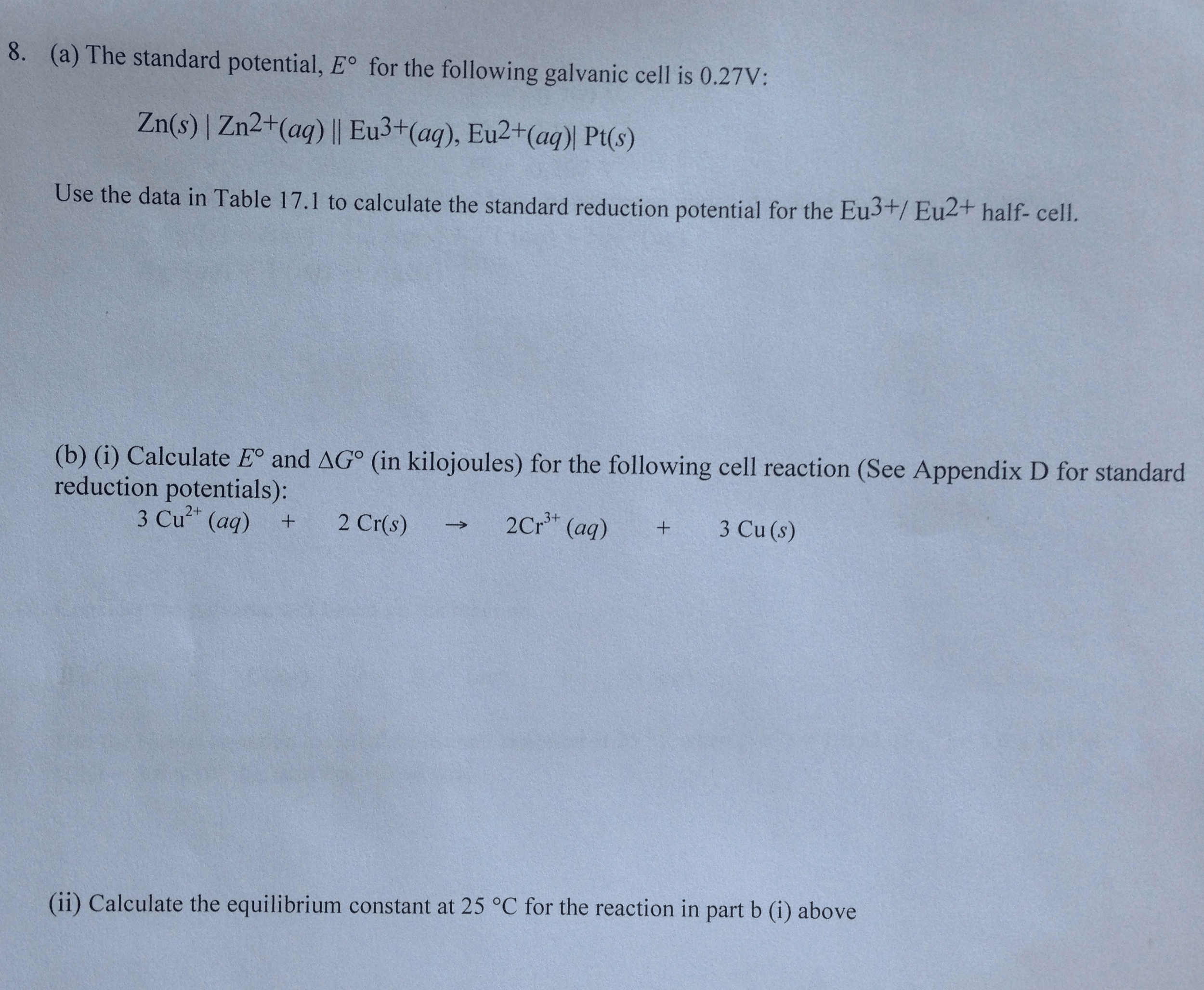 Solved The Standard Potential E Degree For The Following