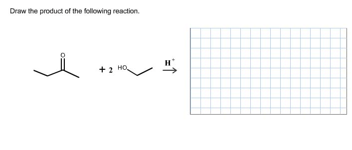 Solved: Draw The Product Of The Following Reaction. HO 2 H