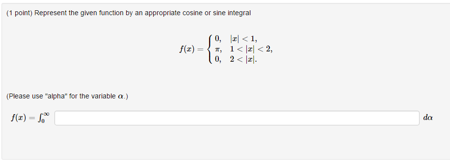 Solved: Represent The Given Function By An Appropriate Cos