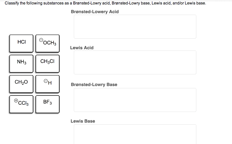 Solved: Classify The Following Substances As A Bronsted-Lo