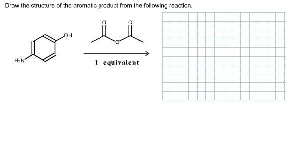 Solved: Draw The Structure Of The Aromatic Product From Th