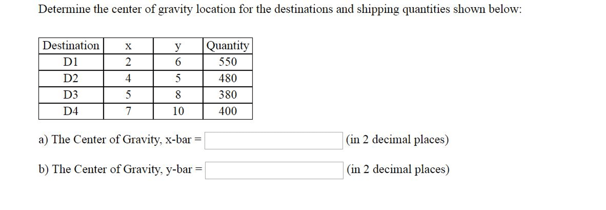 Solved: Determine The Center Of Gravity Location For The D