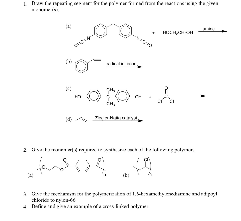 medium resolution of question draw the repeating segment for the polymer formed from the reactions using the given monomer s