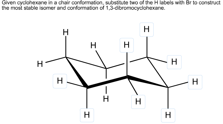 Solved: Given Cyclohexane In A Chair Conformation, Substit