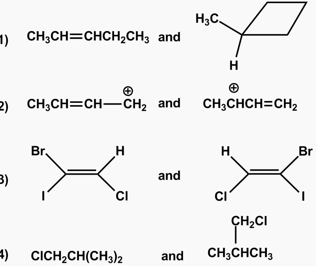 Solved: IDENTIFY THE PAIR OF SPECIES WHICH ARE ISOMERS?? P