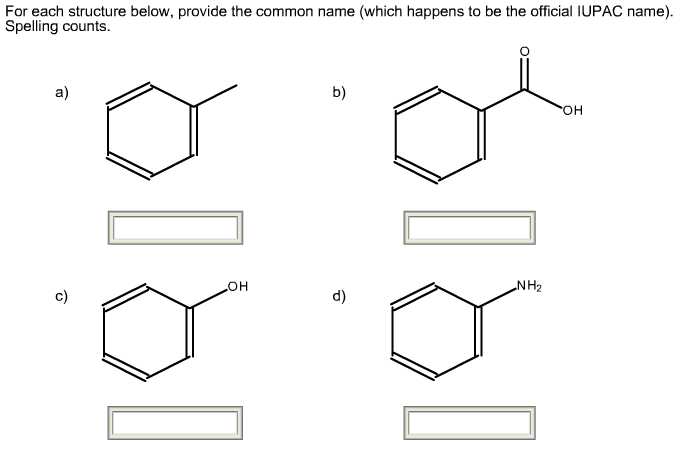 Solved: For Each Structure Below, Provide The Common Name