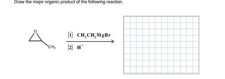Solved: Draw The Major Organic Product Of The Following Re