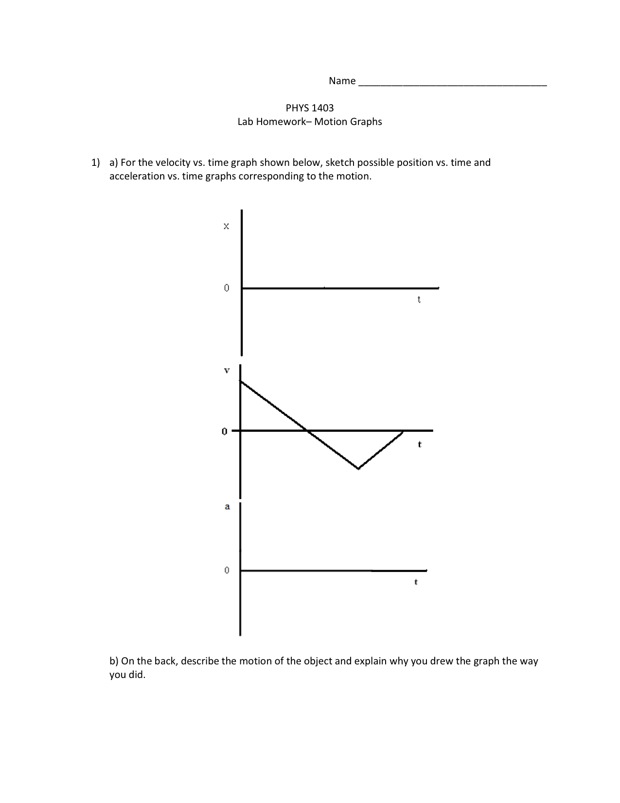 Solved For The Velocity Vs Time Graph Shown Below Sketc