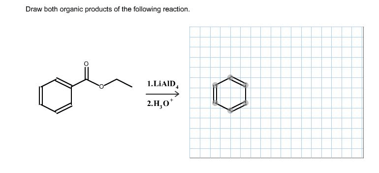 Solved: Draw Both Organic Products Of The Following