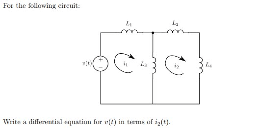 Solved: For The Following Circuit: Write A Differential Eq