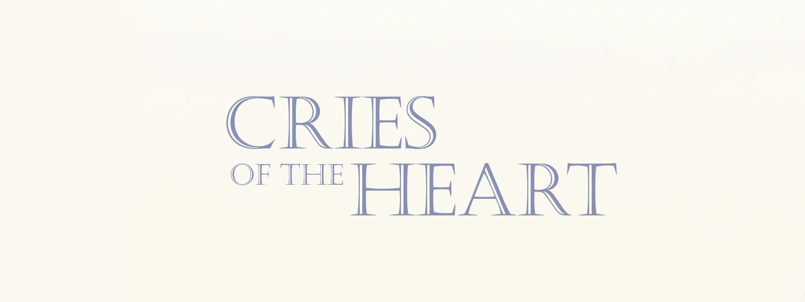 RightNow Media :: Streaming Video Bible Study : Cries of