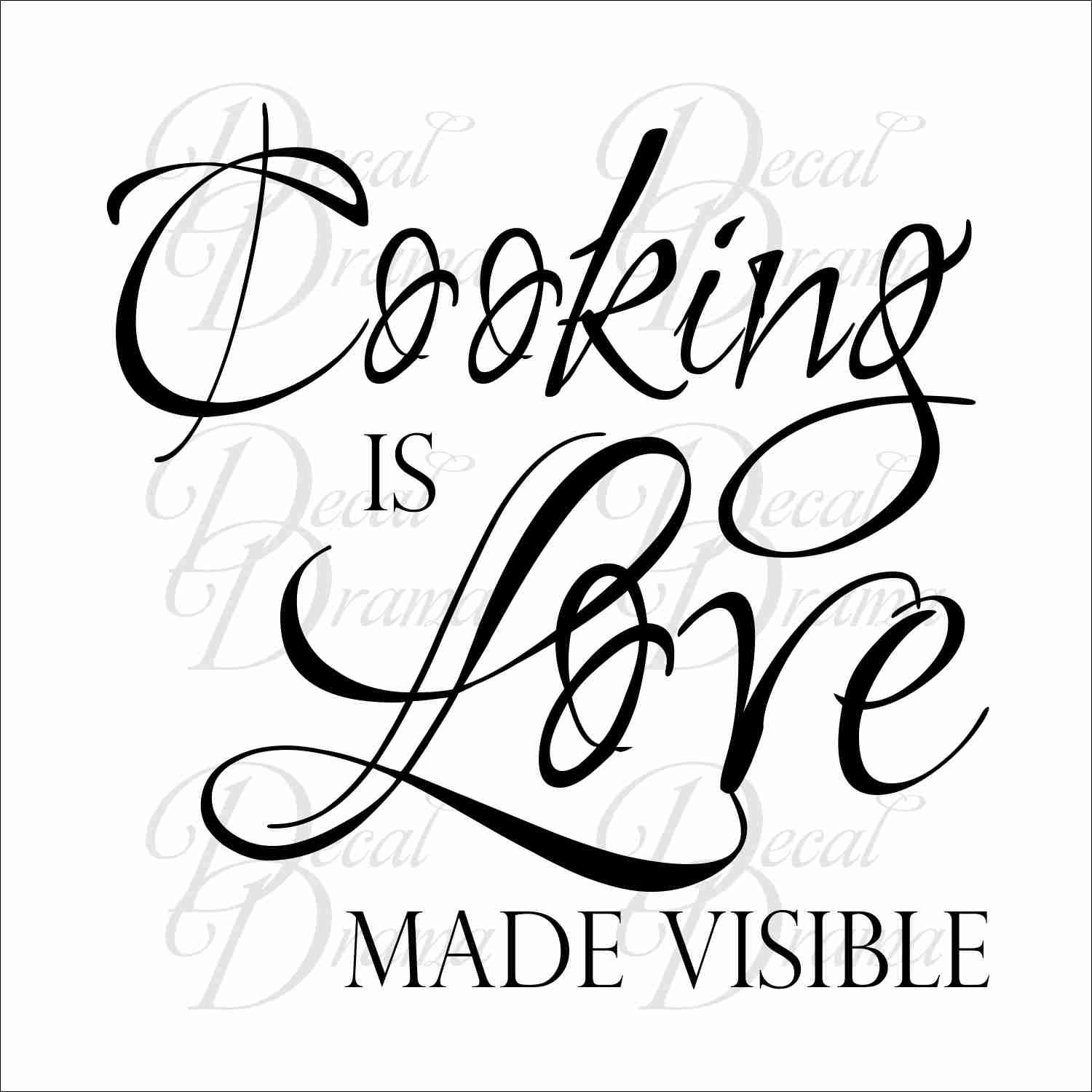 Cooking Is Love Made Visible Vinyl Wall Decal On Storenvy
