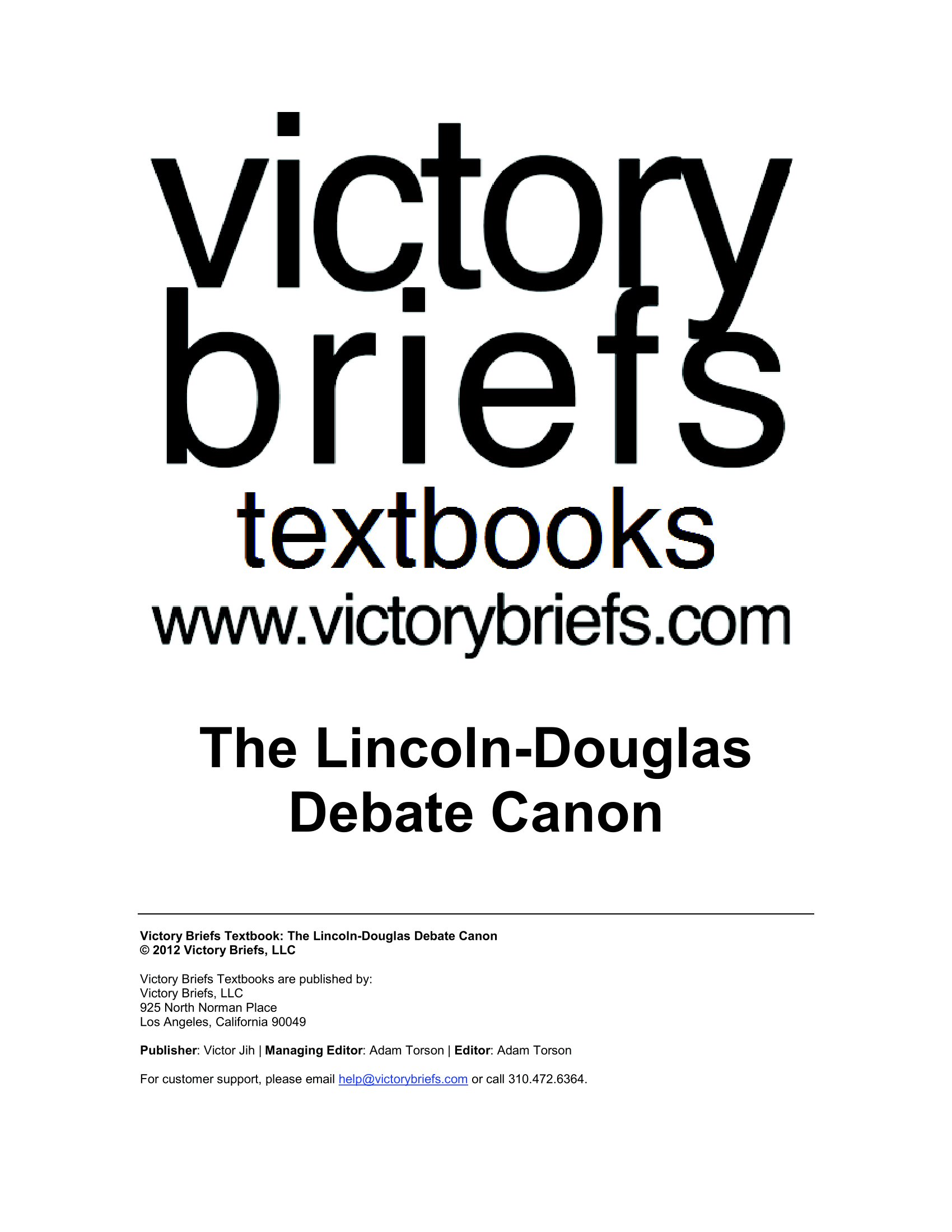 The Lincoln-Douglas Debate Canon