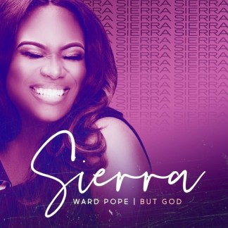 "Sierra Ward-Pope of the 2X Stellar Award-winning Group Lisa Knowles & The Brown Singers Releases Debut Solo Single ""But God"""