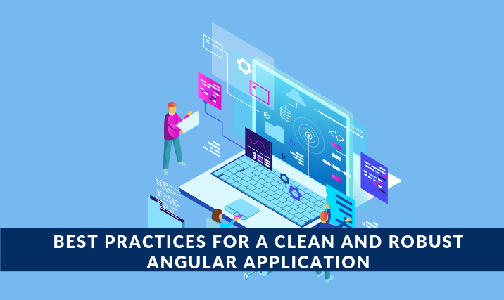 Best Practices for Angular Application