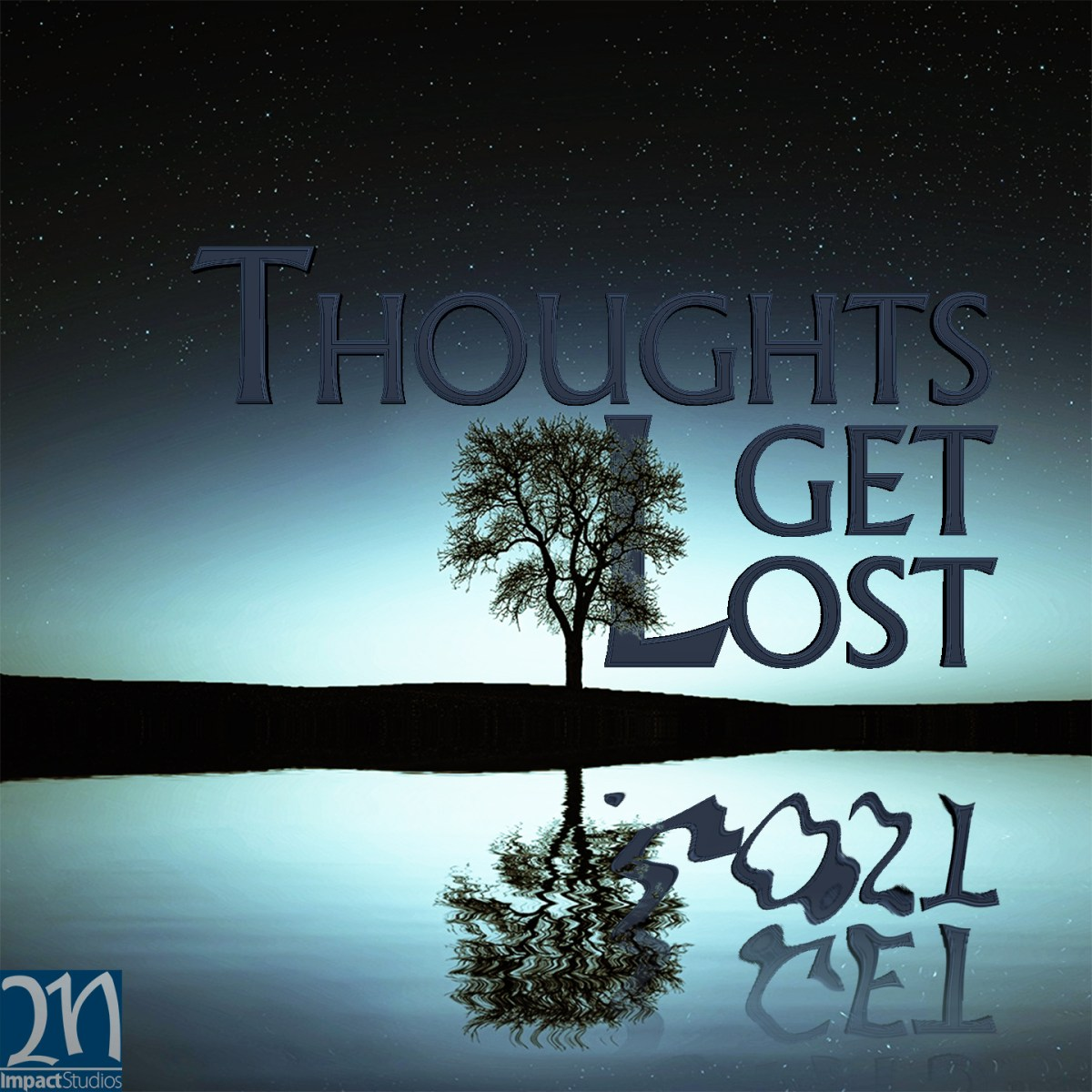 Thoughts Get Lost