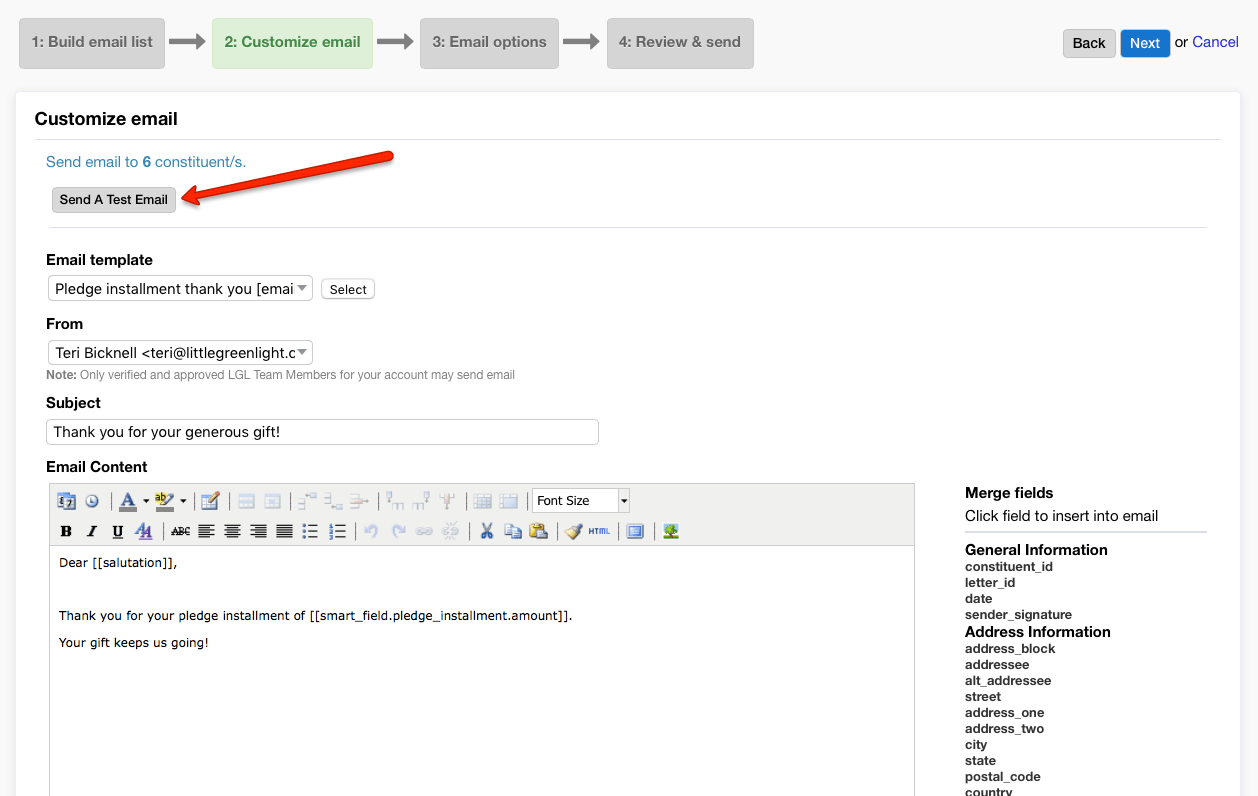 To send a test email directly from the editor: Send Email Acknowledgments Little Green Light Knowledge Base