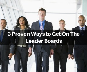3 Proven Ways to Get On The Leader Boards