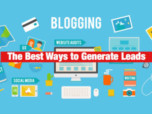 The Best Ways to Generate Leads