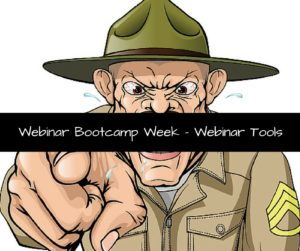 Webinar Bootcamp Week - Webinar Tools