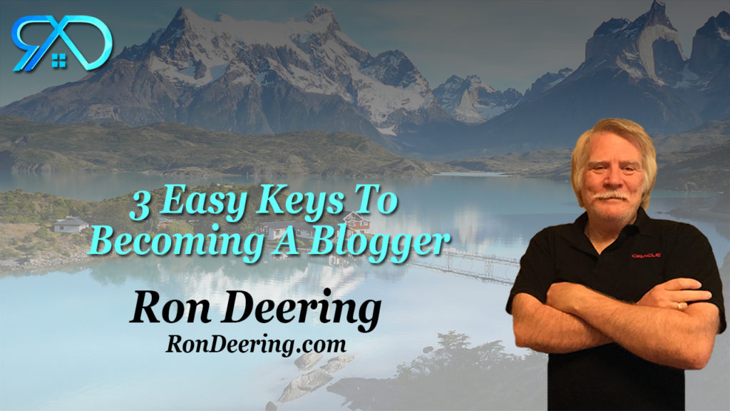 3-Easy-Keys-To-Becoming-A-Blogger