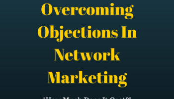Image result for tips on how to overcome objections with your network marketing company images