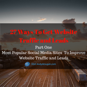 27 web traffic part one_social media traffic and leads
